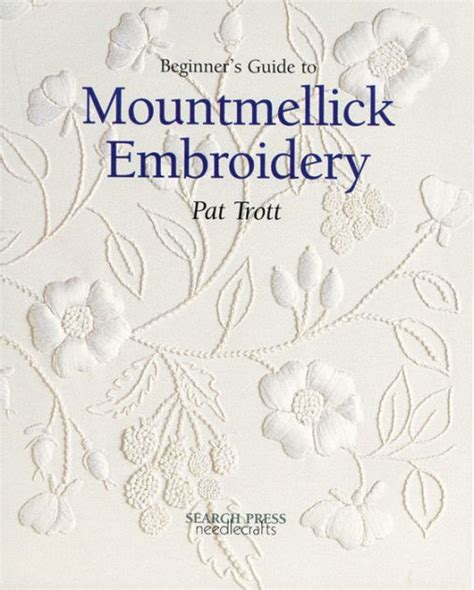 libro upholstery a beginners guide beginner s guide to mountmellick embroidery by pat trott paperback barnes noble 174
