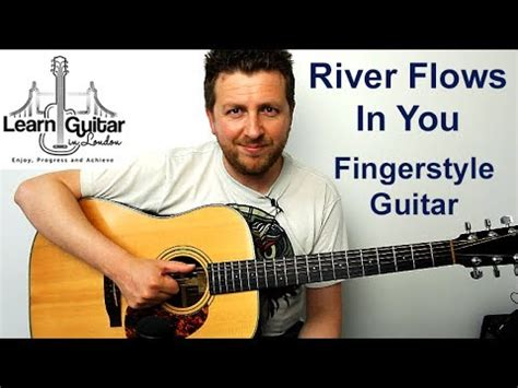 payphone fingerstyle tutorial no capo river flows in you guitar tutorial fingerstyle no