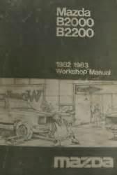 1982 1983 mazda b2000 b2200 truck repair shop manual original mazda 1982 1983 b2000 b2200 factory workshop manual softcover
