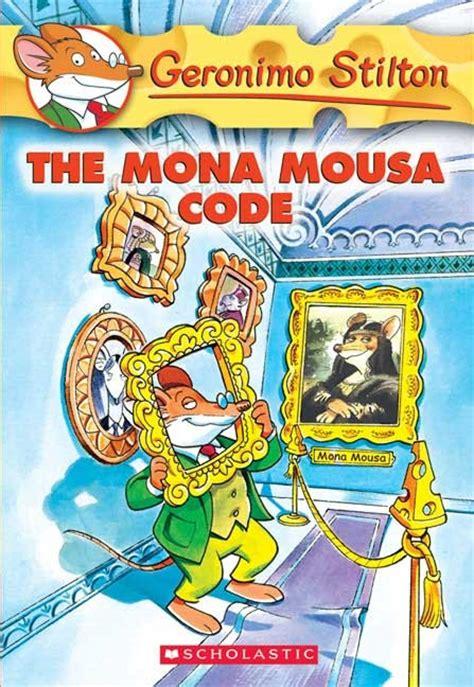 geronimo stilton books pictures the mona mousa code geronimo stilton 15 children s