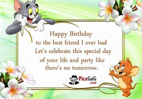 Happy Birthday Quotes For A Best Friend Birthday Quotes And Birthday Messages To Wish Happy Birthday