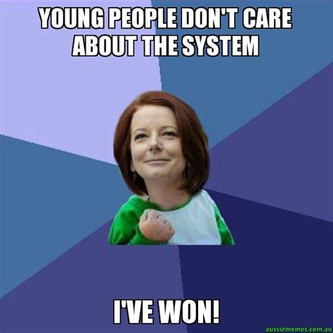 Meme Young - young people don t care about the system i ve won