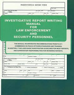 Report Writing Concepts For Enforcement by The Basic Recruit Section With 150 Years Of Collective Enforcement Experience