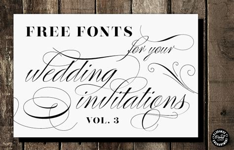 Wedding Invitation Font by Free Fonts For Diy Wedding Invitations Volume 3