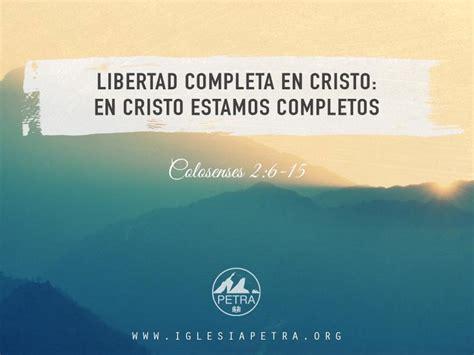 predicas plenitudencristoorg en cristo estamos completos