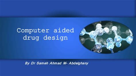 computer aided design drug adalah computer aided drug design cadd