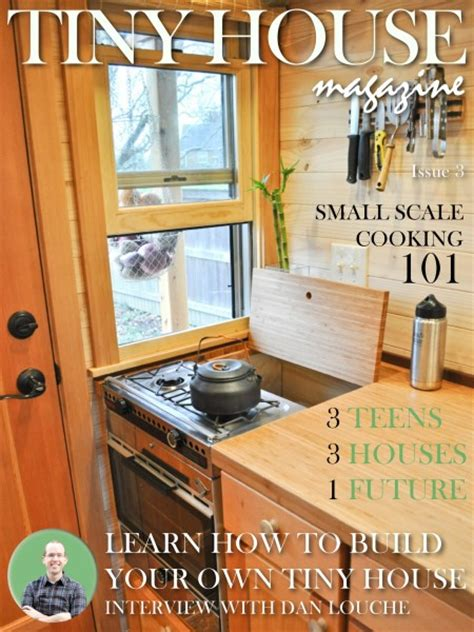 the tiny house magazine by kent griswold