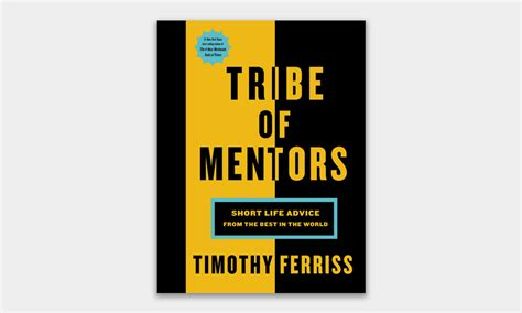 summary tim ferriss tribe of mentors advice from the best in the world books tribe of mentors by tim ferriss cool material