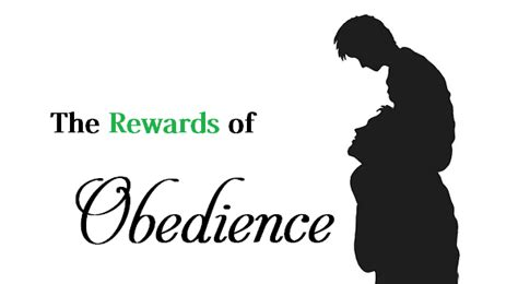 how to obedience a 5 rewards of obedience