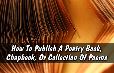 how to publish a picture book how to publish a poetry book chapbook or collection of
