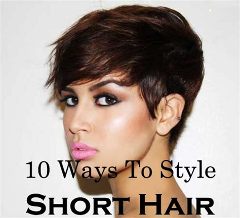 how to style short hair transsexuals ten quick and easy ways to style short hair