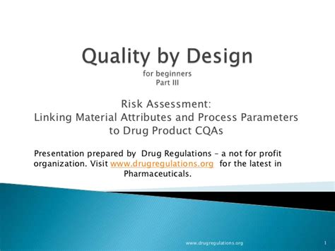 design elements for quality assessment quality by design critical material attributes process