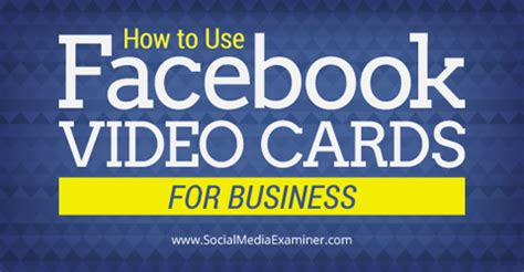 How To Use Facebook Gift Card - how to use facebook video cards for business social media examiner