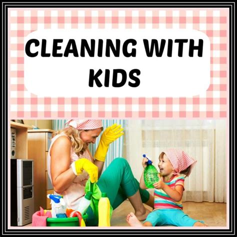 cleaning a house with preschoolers don t be silly have 5 simple ways to include young children in house cleaning