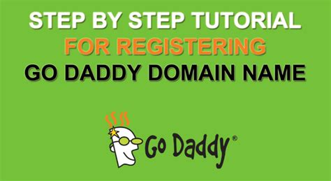 tutorial website name how to register godaddy domain name step by step guide 2018