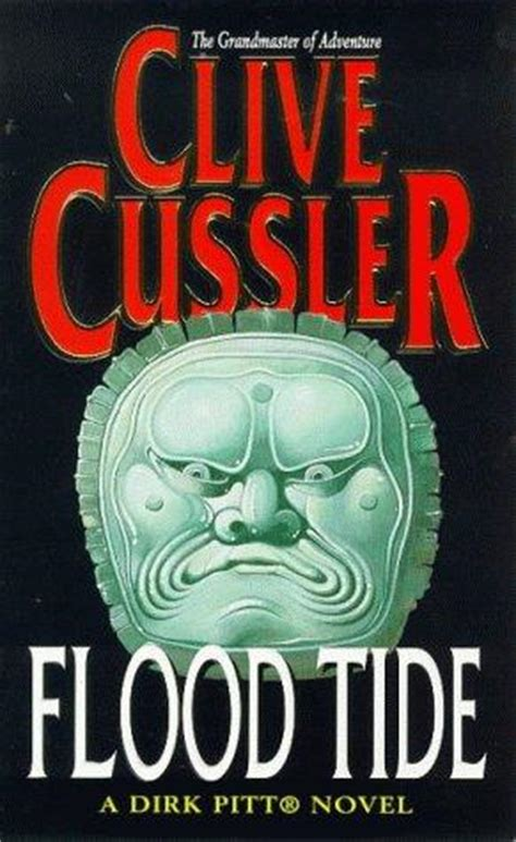 flood tide dirk pitt flood tide dirk pitt book 14 by clive cussler