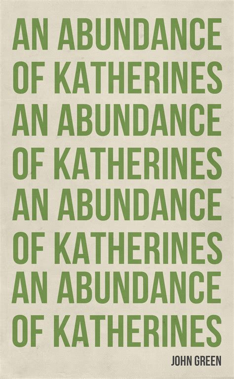 an abundance of katherines series 1 the fault in our looking for alaska an abundance of
