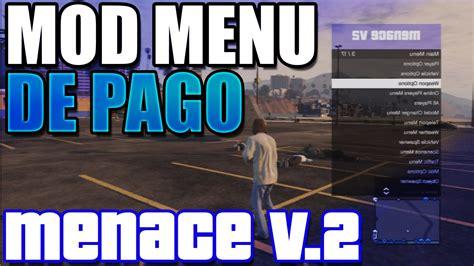 Nuevo Mod Menu De Gta V De Pago Youtube | gta 5 online nuevo mod menu de pago menace v 2 review