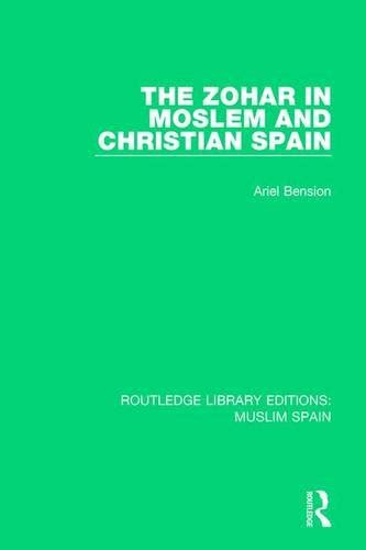 the cid and his spain routledge library editions muslim spain books the zohar in moslem and christian spain routledge library
