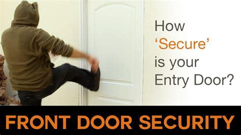 front door security  secure   door youtube