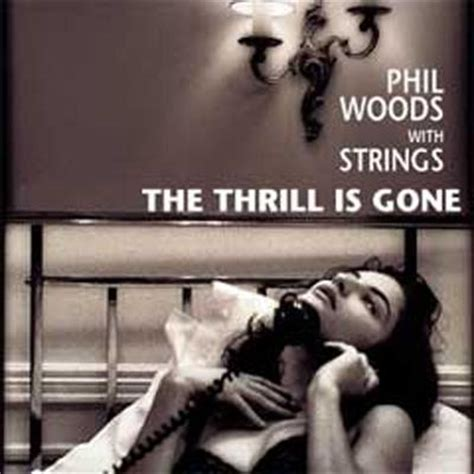 The Thrill Is by The Thrill Is Phil Woods Hmv Books