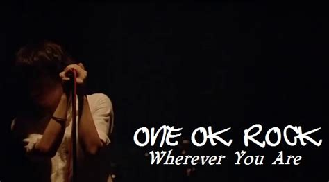 Download Mp3 One Ok Rock Wherever You Are | one ok rock wherever you are japanese music