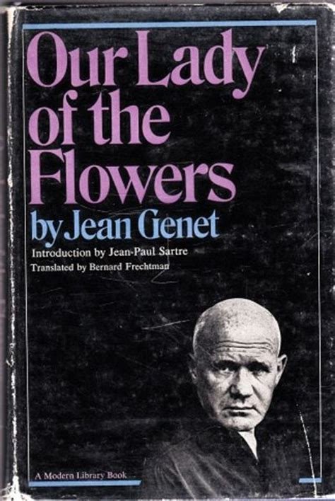 jean genet our lady of the flowers pdf our lady of the flowers by jean genet first edition