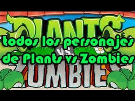 nombres de plants vs zombies apexwallpapers com todos los personajes de plants vs zombies hd youtube