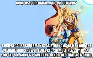 Goku Meme - superman vs goku meme www imgkid com the image kid has it