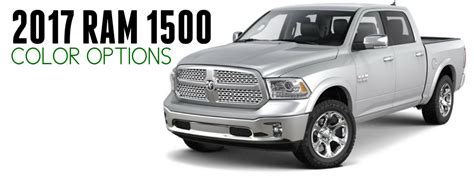 dodge ram 1500 paint colors 2017 ram 1500 exterior color options