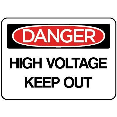 high voltage construction standards danger high voltage keep out osha electrical sign