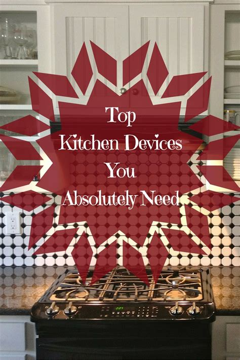 coolest kitchen gadgets best kitchen gadgets you must have for a healthier family
