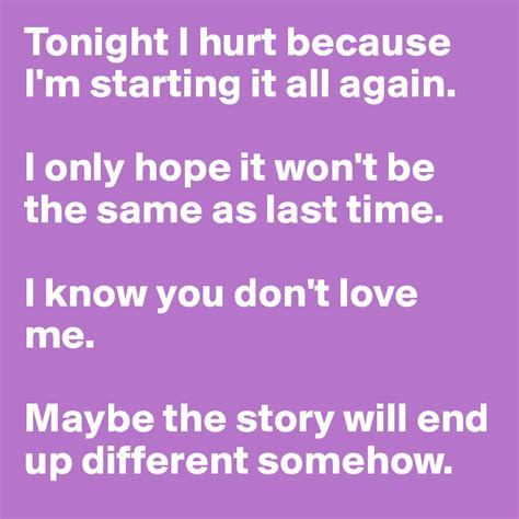 Starting All Again 2 by Tonight I Hurt Because I M Starting It All Again I Only