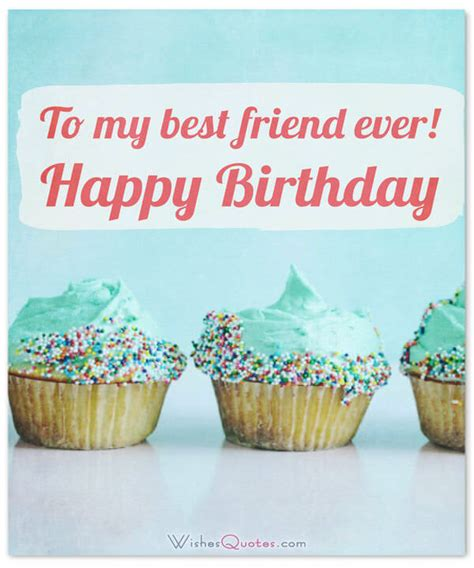 best friend birthday quotes heartfelt birthday wishes for your best friends with
