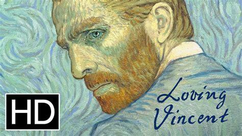 loving vincent loving vincent official trailer