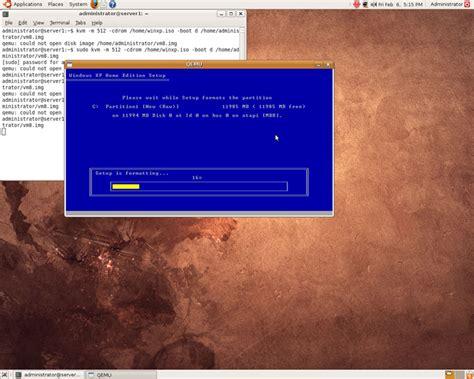 installing xp ubuntu installing windows xp as a kvm guest on ubuntu 8 10 desktop