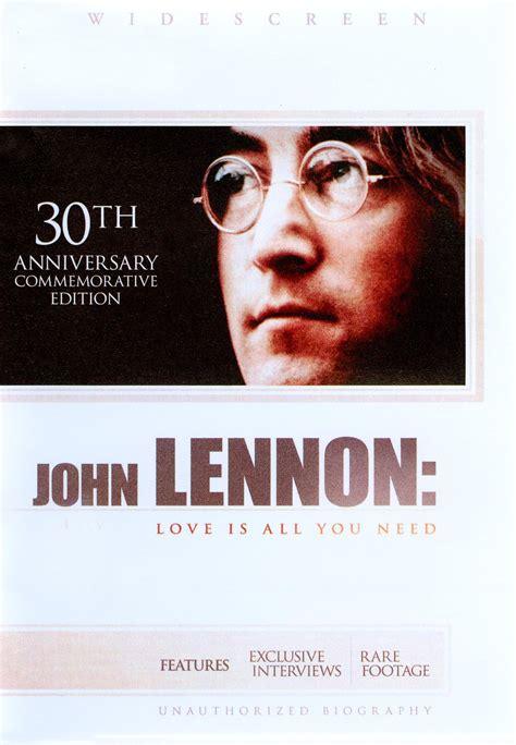john lennon biography articles john lennon love is all you need 2010 synopsis
