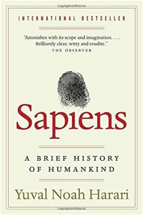 sapiens de animales a 8499926223 sapiens a brief history of humankind by yuval noah harari abebooks
