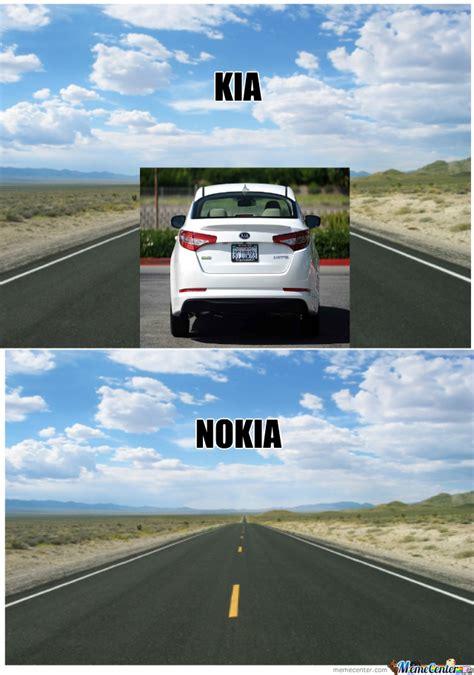 Kia Nokia Kia Nokia By Darhyll1230 Meme Center