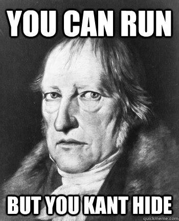 Hegel Memes - intro philosophy 10 kant hegel eric gerlach