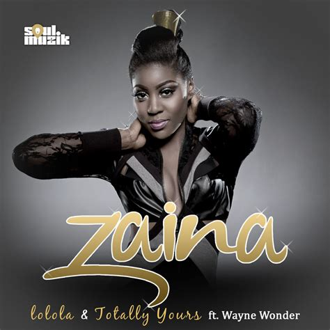 wayne wonder no letting go mp download zaina totally yours ft wayne wonder lo lo la latest