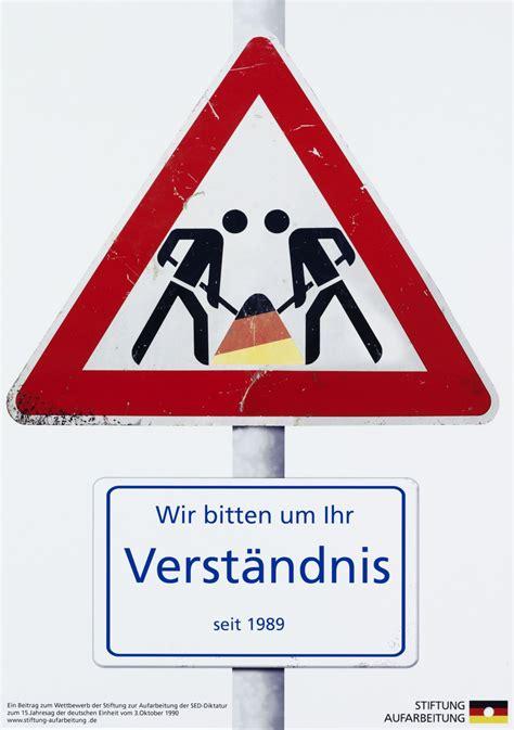 Baustellenschild Mit 100 M by Lemo Objekt Plakat Quot Baustellenschild Deutsche Einheit Quot