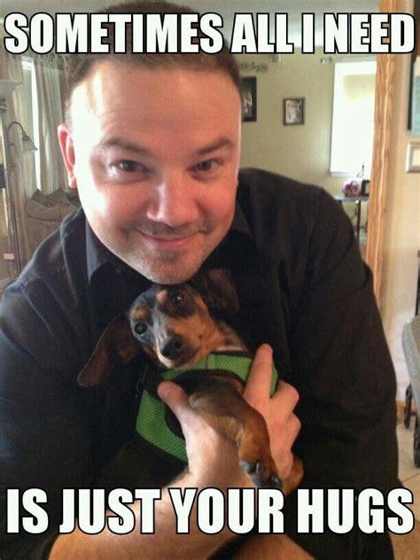 Meme Hug - 37 best images about dexter mini dachshund on pinterest