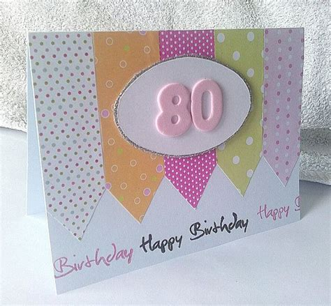 Handmade 80th Birthday Card Ideas - handmade 80th happy birthday card