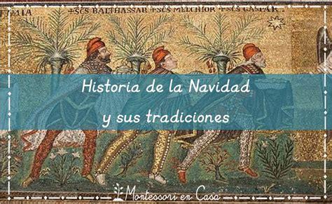 historia de la navidad 842638613x historia de la navidad y sus tradiciones montessori en casa