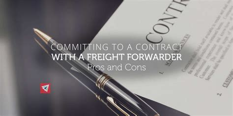 contracts  freight forwarders pros  cons land