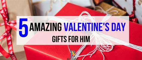 5 Valentines Day Gifts by 5 Amazing Valentines Day Gifts Ideas For Him