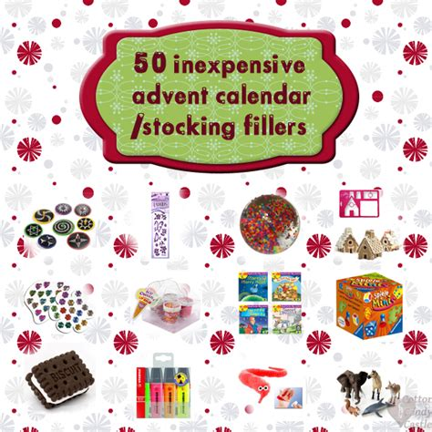 Inexpensive Advent Calendar Gifts 50 Inexpensive Advent Calendar Fillers