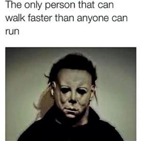 Michael Myers Memes - 1000 images about horror gore creepy on pinterest jack
