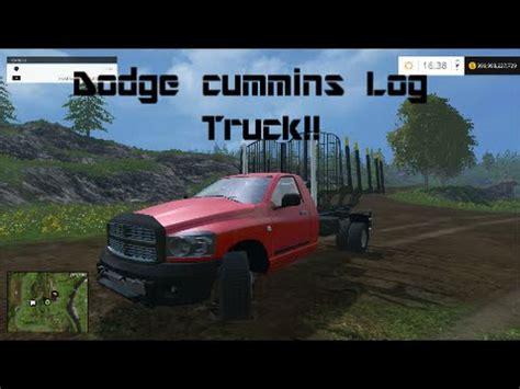 cummins pickup bed log truck for fs15 farming simulator farming simulator 2015 cummins log truck youtube